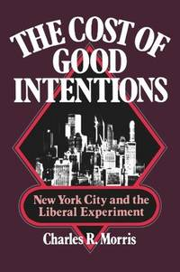 The Cost Of Good Intentions