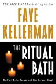 The Ritual Bath: The First Peter Decker and Rina Lazarus Novel