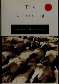 The Crossing (Border Trilogy, Vol 2)