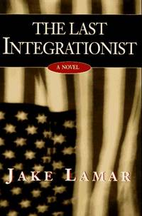 THE LAST INTEGRATIONIST