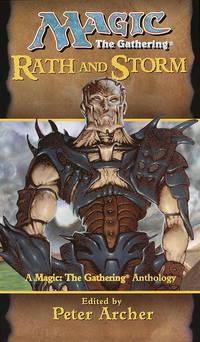 Rath and Storm (Magic the Gathering Anthology)