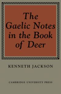 The Gaelic Notes In the Book Of Deer