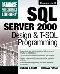 SQL Server 2000 Design & T-SQL Programming
