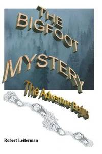 The Bigfoot Mystery: The Adventure begins