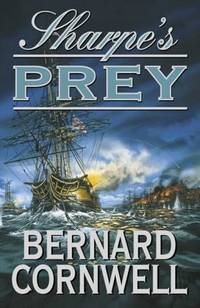 image of Sharpe's Prey : Richard Sharpe and the Expedition to Copenhagen 1807