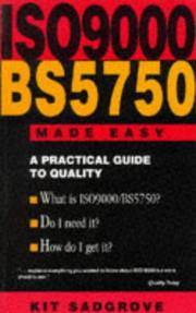 Iso9000 Bs5750 Made Easy - A Practical Guide To Quality