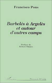 Barbeles a Argeles Et Autour D'Autres Camps
