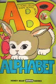 A B C Alphabet (A Honey Bear Shape Board Book)