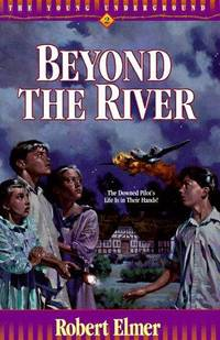 Beyond the River: The Young Underground #2