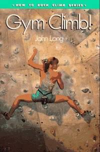 Gym Climb (How To Climb Series)
