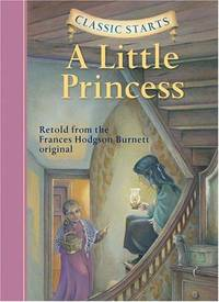 image of Classic Starts: A Little Princess (Classic Starts Series)