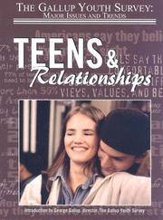 Teens & Relationships (Gallup Youth Survey: Major Issues and Trends (Mason Crest))