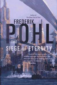 The Siege of Eternity (Eschaton Sequence)