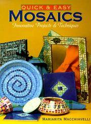 Quick & Easy Mosaics: Innovative Projects & Techniques