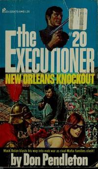 image of Mack Bolan: The New Orleans Knockout, The Executioner # 20