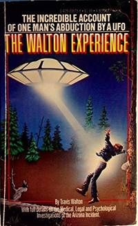 The Walton Experience by Travis Walton - Paperback - 1978-01-08 - from Books Express and Biblio.com