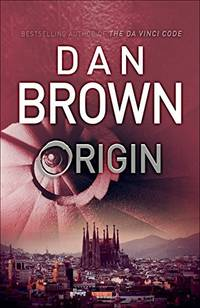 Origin: (Robert Langdon Book 5) [Hardcover] Brown, Dan by  Dan Brown - Hardcover - 2017-01-01 - from Orphans Treasure Box (SKU: AQU-061120-JRP004)