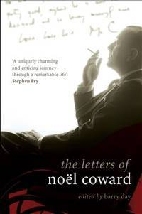 image of The Letters of Noel Coward (Diaries, Letters and Essays)