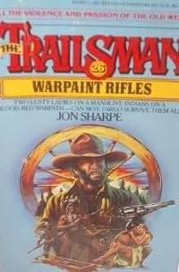 The Trailsman #26: Warpaint Rifles