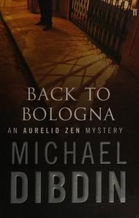 BACK TO BOLOGNA: AN AURELIO ZEN MYSTERY.