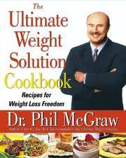 The Ultimate Weight Solution Cookbook: Recipes fo