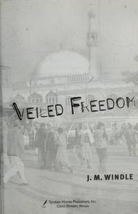 Veiled Freedom Windle, Jeanette