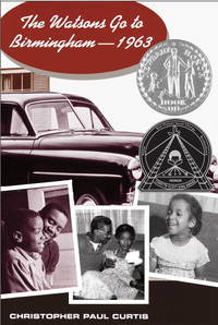 image of The Watsons Go to Birmingham--1963 (Newbery Honor Book)