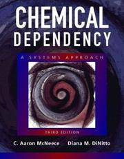 Chemical Dependency: A Systems Approach