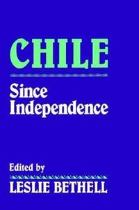 CHILE SINCE INDEPENDENCE (HB 1993)