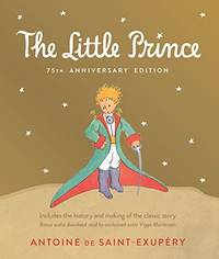 image of Little Prince: 75th Anniversary Edition -- Includes the History and Making of the Classic Story