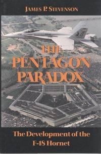 THE PENTAGON PARADOX : The Development of the F - 18 Hornet