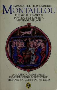 Montaillou: Cathars And Catholics in a French Village 1294-1324 (Peregrine Books)