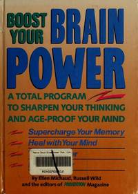 Boost Your Brain Power: A Total Program to Sharpen Your Thinking and Age-Proof Your Mind by  Russell  Ellen;Wild - Hardcover - Second - 1991 - from Snowball Bookshop (SKU: wils 12 PG)