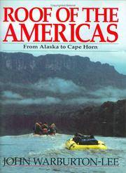 Roof of the Americas: From Alaska to Cape Horn (High Adventure Series)