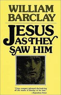 Jesus As They Saw Him