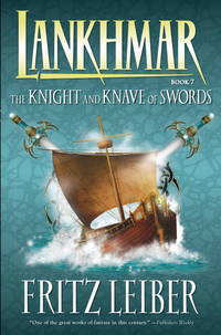 Lankhmar Volume 7: The Knight and Knave of Swords (Adventures of Fafhrd and the Gray Mouser (Dark...