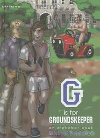 G is for Groundskeeper