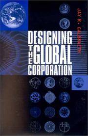 Designing the Global Corporation