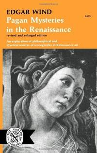Pagan Mysteries in the Renaissance - Revised and Enlarged Edition