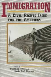 IMMIGRATION: A CIVIL RIGHTS ISSUE FOR THE AMERICAS