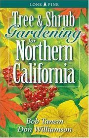 Tree and Shrub Gardening for Northern California [Paperback] Tanem, Bob and Williamson, Don