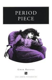 Period Piece (Ann Arbor Paperbacks)