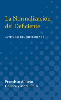 La Normalizacion del Deficiente: Actitudes del Profesorado (Teachers' Attit udes Toward...