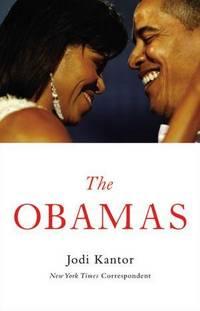 The Obamas Kantor, Jodi