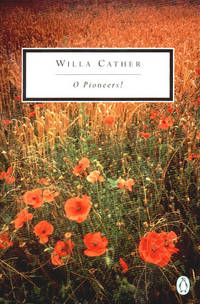 O PIONEERS by CATHER WILLA