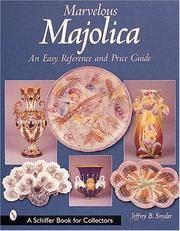 Marvelous Majolica