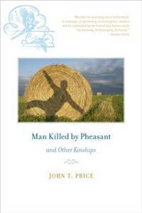 Man Killed by Pheasant and Other Kinships (Bur Oak Book)