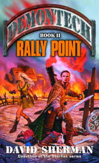 Rally Point (Demontech, Book 2)