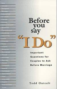 Before You Say 'I Do': Important Questions for Couples to Ask Before Marriage