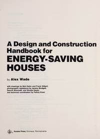 A Design and Construction Handbook For Energy-Saving Houses